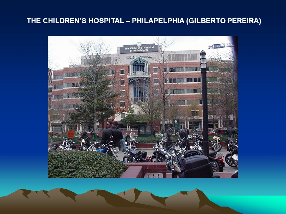 THE CHILDREN'S HOSPITAL – PHILAPELPHIA (GILBERTO PEREIRA)