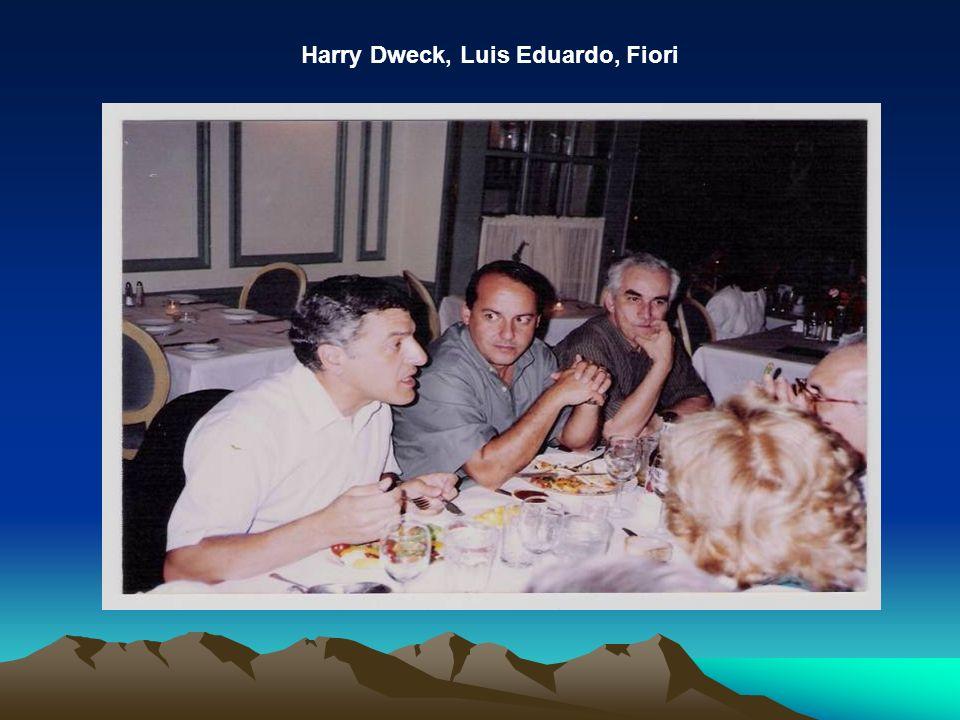 Harry Dweck, Luis Eduardo, Fiori