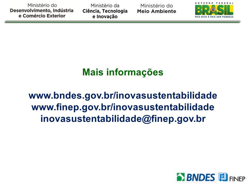 Mais informações www.bndes.gov.br/inovasustentabilidade.