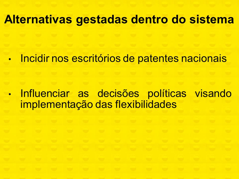 Alternativas gestadas dentro do sistema