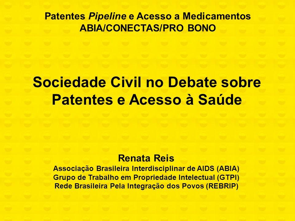 Sociedade Civil no Debate sobre Patentes e Acesso à Saúde