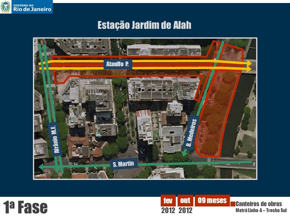 1a Fase Estação Jardim de Alah 2012 fev out 09 meses Ataulfo P.