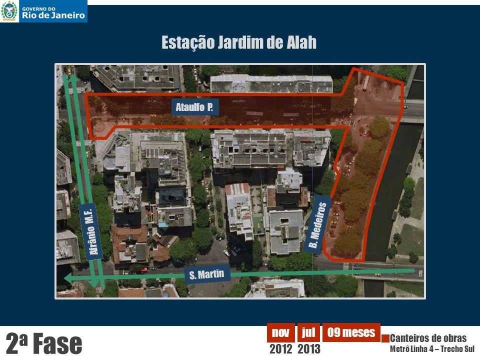 2a Fase Estação Jardim de Alah 2012 nov jul 2013 09 meses Ataulfo P.
