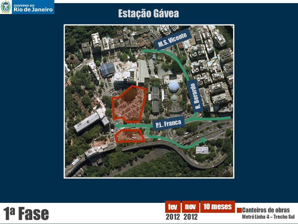 1a Fase Estação Gávea 2012 fev nov 10 meses M.S. Vicente R. Berardo