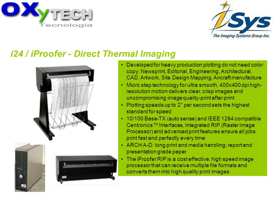 i24 / iProofer - Direct Thermal Imaging