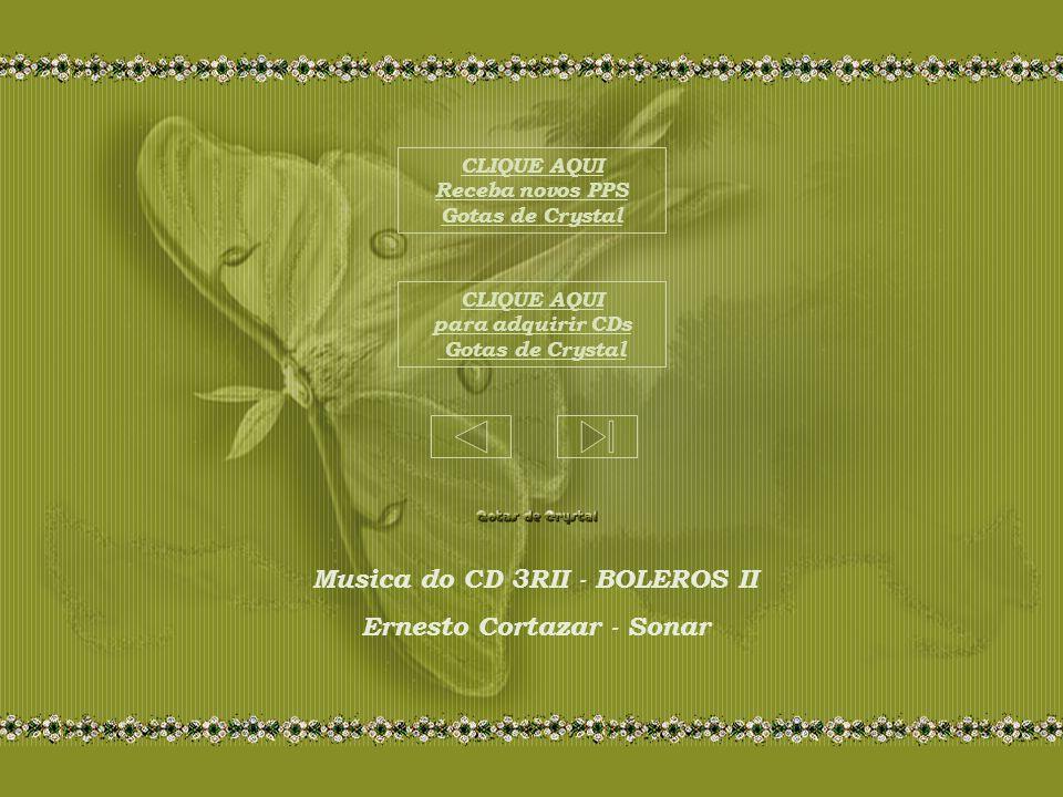 Musica do CD 3RII - BOLEROS II Ernesto Cortazar - Sonar