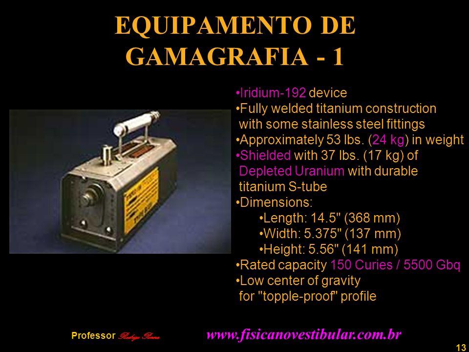 EQUIPAMENTO DE GAMAGRAFIA - 1