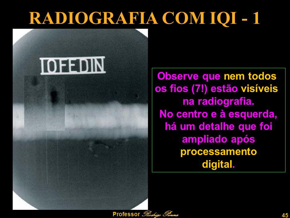os fios (7!) estão visíveis Professor Rodrigo Penna
