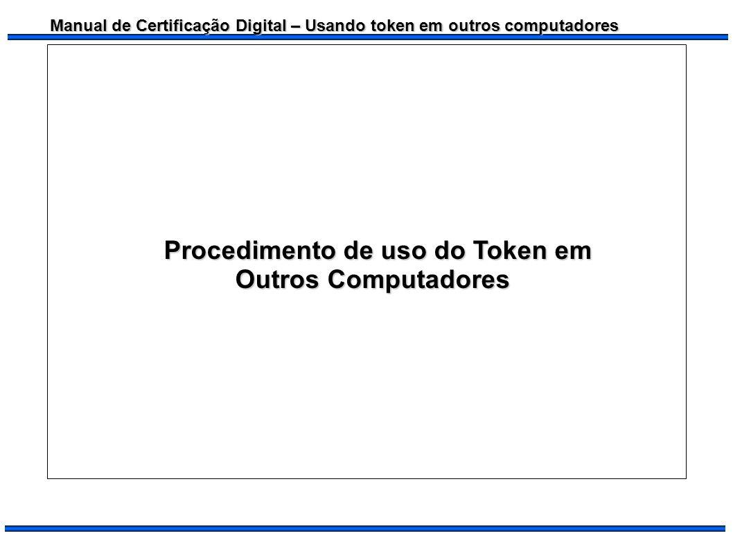 Procedimento de uso do Token em