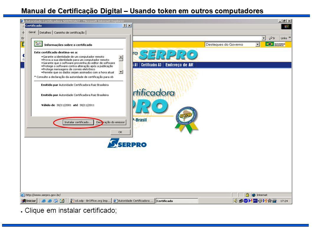 Clique em instalar certificado;