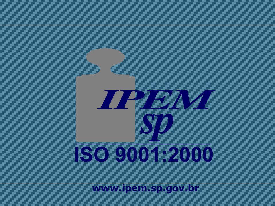 ISO 9001:2000 abertura www.ipem.sp.gov.br