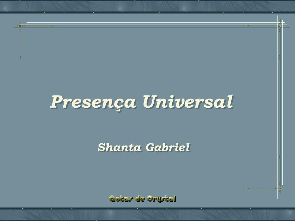 Presença Universal Presença Universal Presença Universal