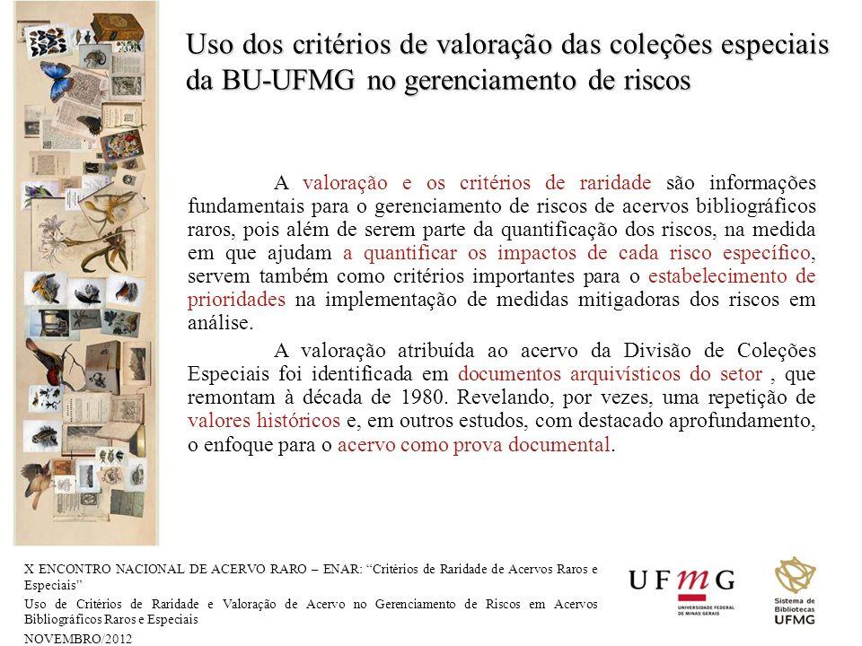 Uso dos critérios de valoração das coleções especiais da BU-UFMG no gerenciamento de riscos