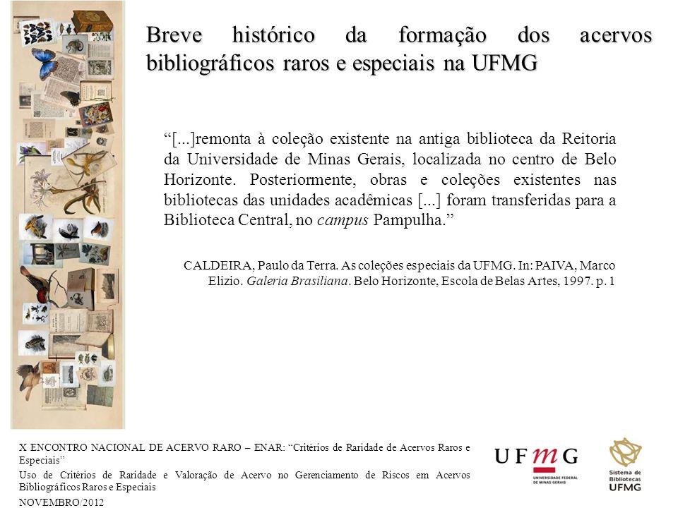 Breve histórico da formação dos acervos bibliográficos raros e especiais na UFMG