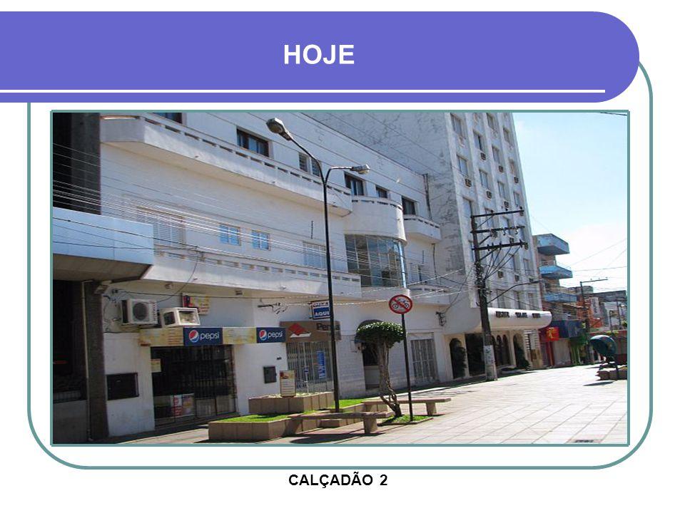 HOJE CALÇADÃO 2