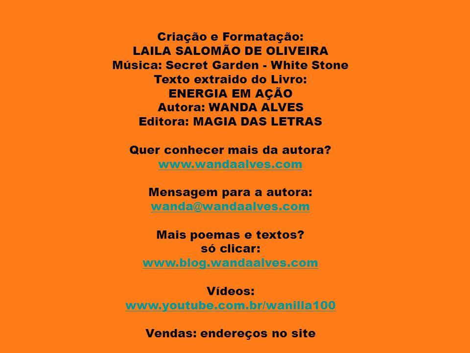LAILA SALOMÃO DE OLIVEIRA Música: Secret Garden - White Stone