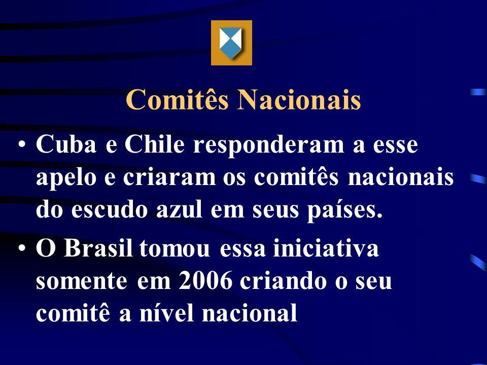 Comitês NacionaisCuba e Chile responderam a esse apelo e criaram os comitês nacionais do escudo azul em seus países.