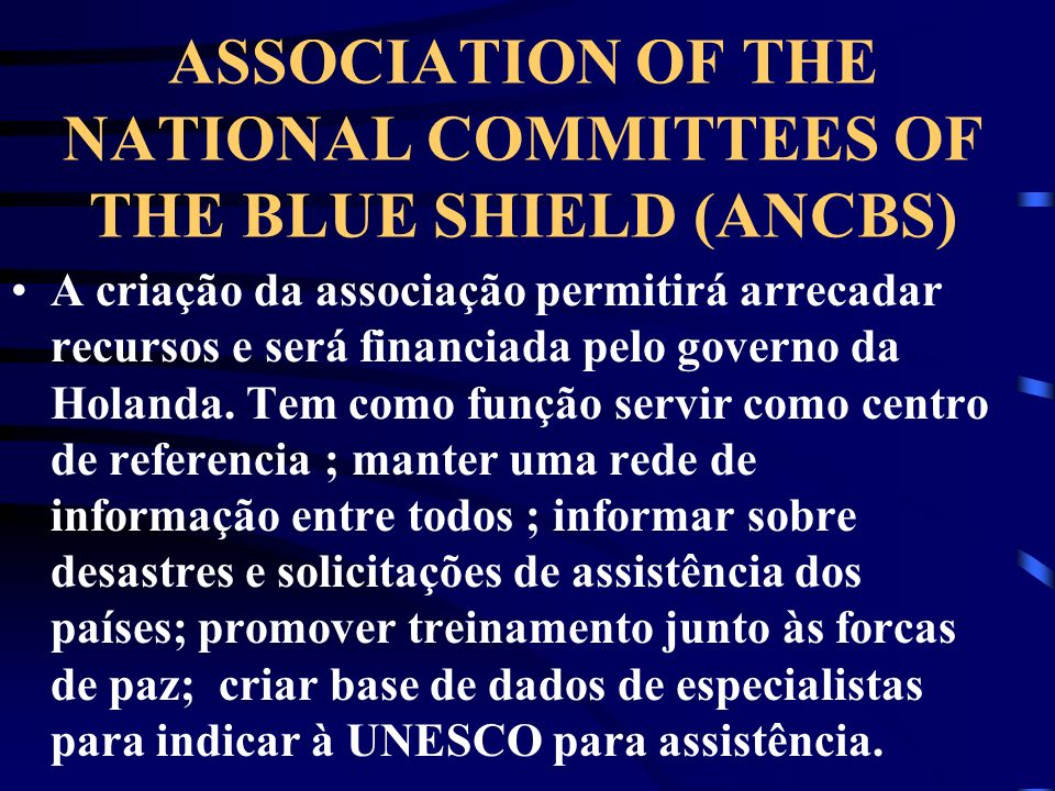 ASSOCIATION OF THE NATIONAL COMMITTEES OF THE BLUE SHIELD (ANCBS)