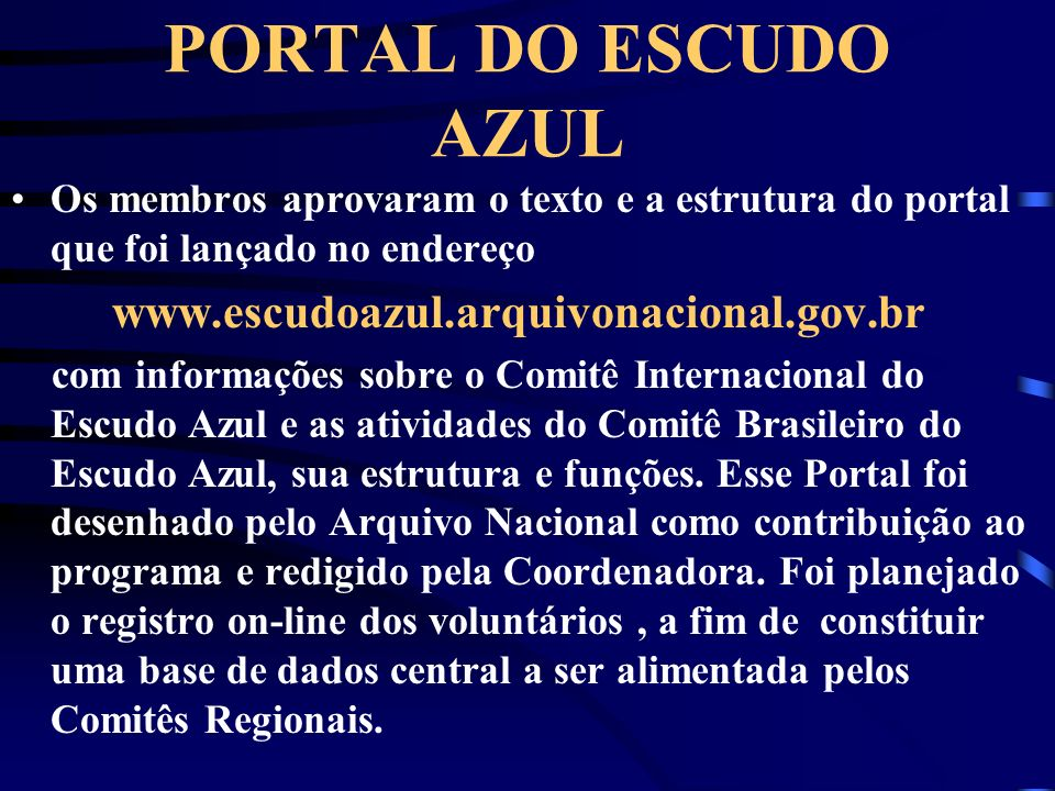 PORTAL DO ESCUDO AZUL www.escudoazul.arquivonacional.gov.br