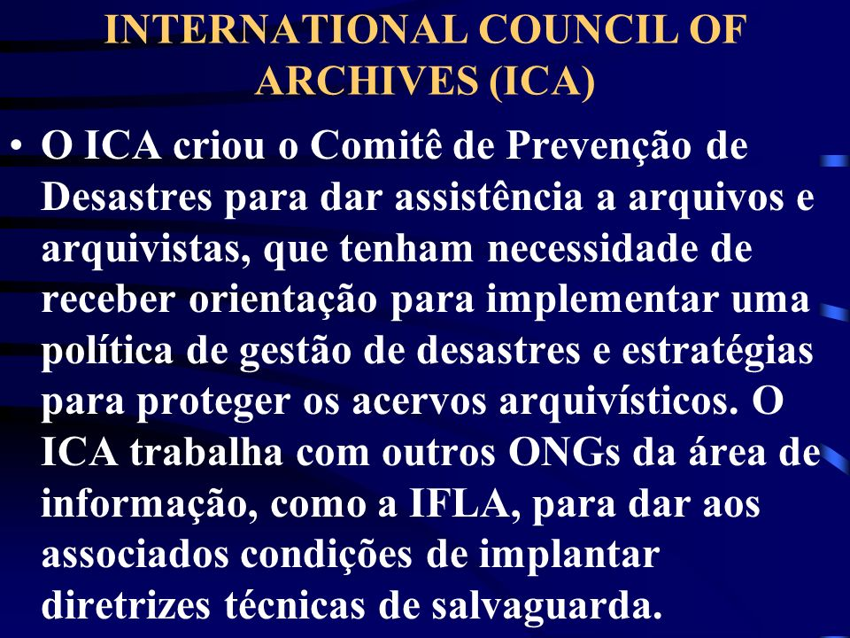 INTERNATIONAL COUNCIL OF ARCHIVES (ICA)