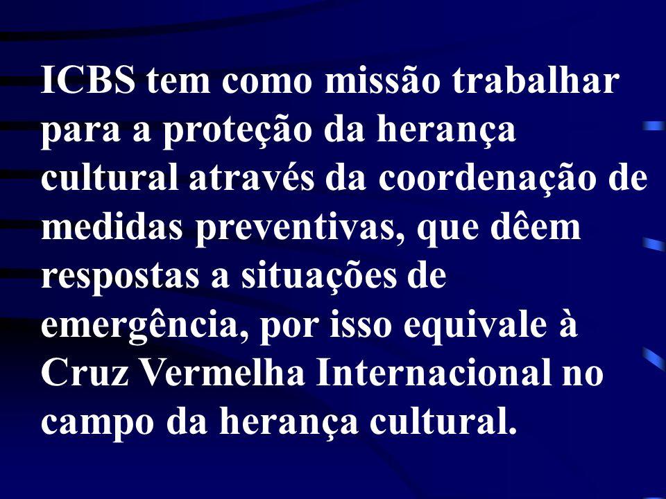 ICBS tem como missão trabalhar para a proteção da herança cultural através da coordenação de medidas preventivas, que dêem respostas a situações de emergência, por isso equivale à Cruz Vermelha Internacional no campo da herança cultural.