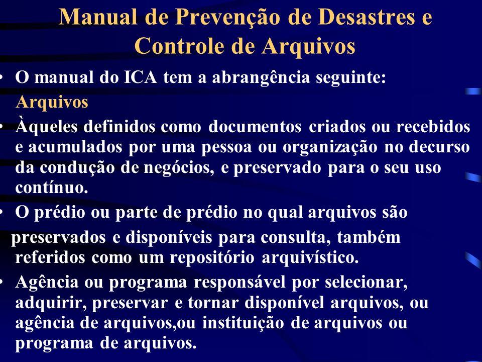 Manual de Prevenção de Desastres e Controle de Arquivos