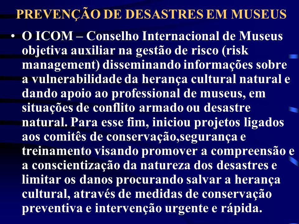 PREVENÇÃO DE DESASTRES EM MUSEUS