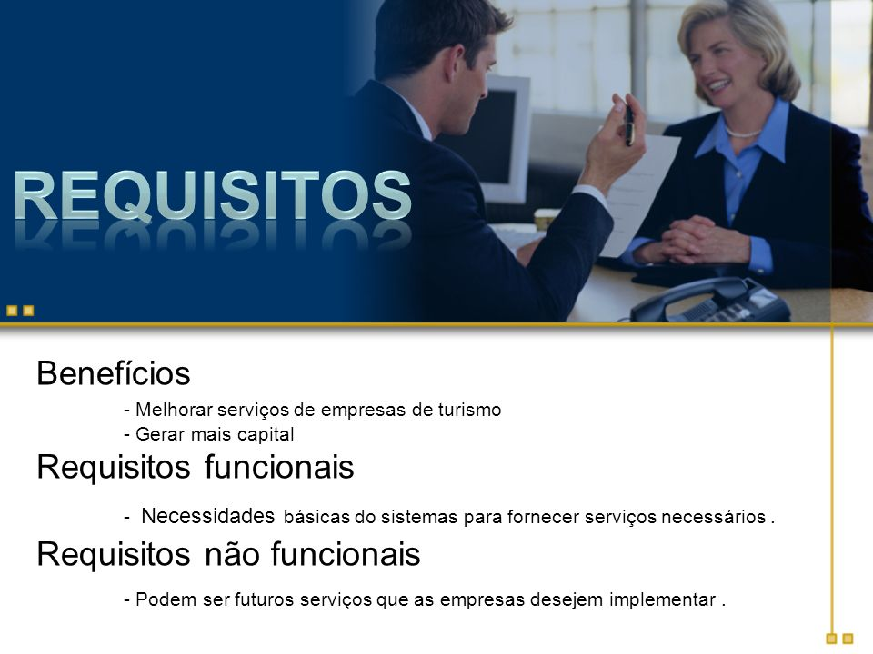 Requisitos Benefícios Requisitos funcionais