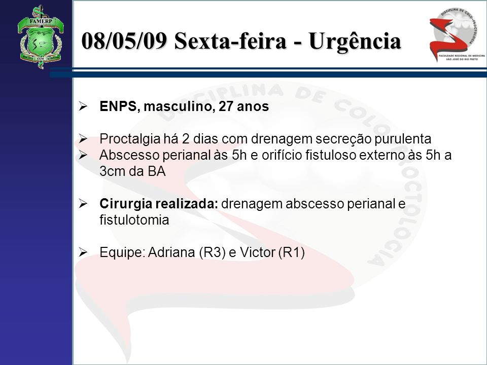 08/05/09 Sexta-feira - Urgência