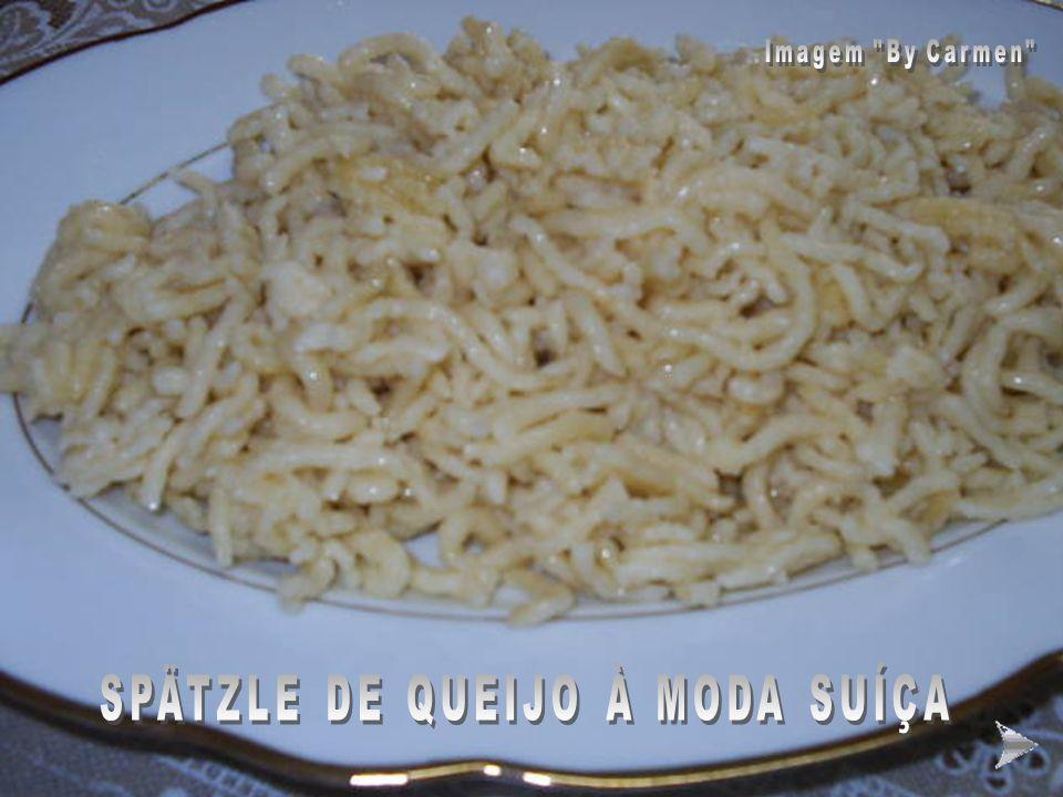 SPÄTZLE DE QUEIJO À MODA SUÍÇA