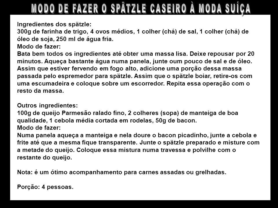 MODO DE FAZER O SPÄTZLE CASEIRO À MODA SUÍÇA