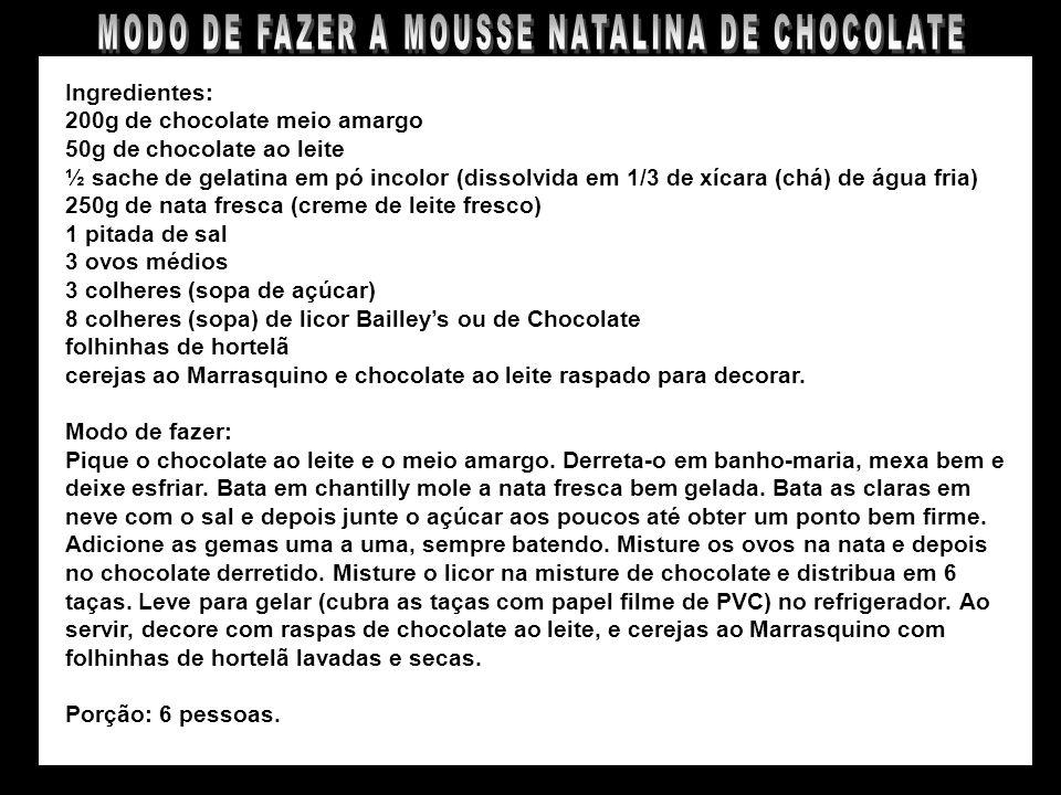MODO DE FAZER A MOUSSE NATALINA DE CHOCOLATE