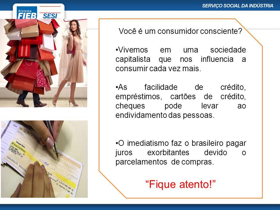 Você é um consumidor consciente