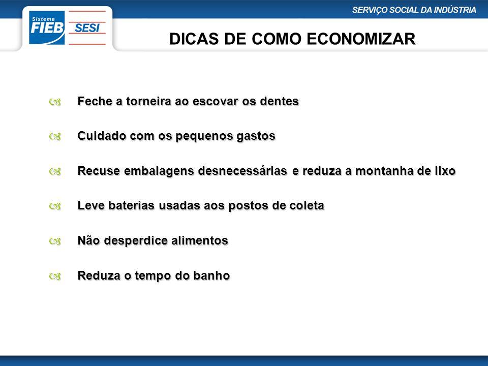 DICAS DE COMO ECONOMIZAR