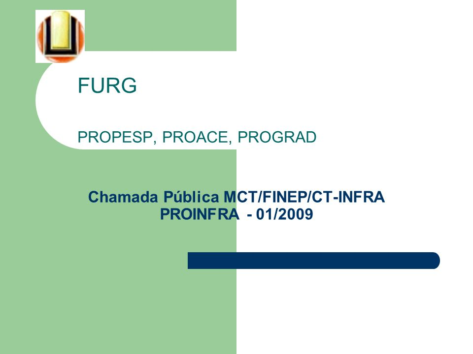 Chamada Pública MCT/FINEP/CT-INFRA PROINFRA - 01/2009