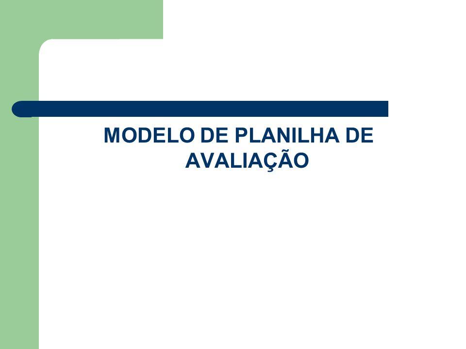 MODELO DE PLANILHA DE AVALIAÇÃO