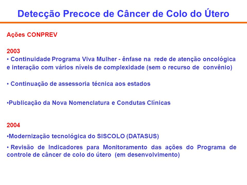 Detecção Precoce de Câncer de Colo do Útero