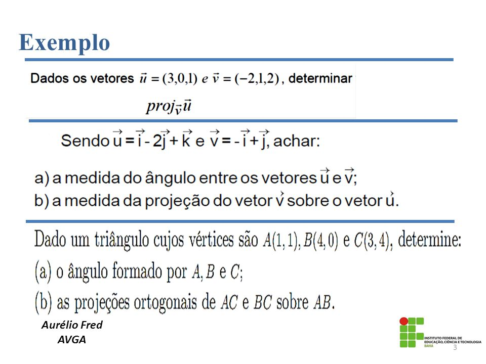 Exemplo Aurélio Fred AVGA