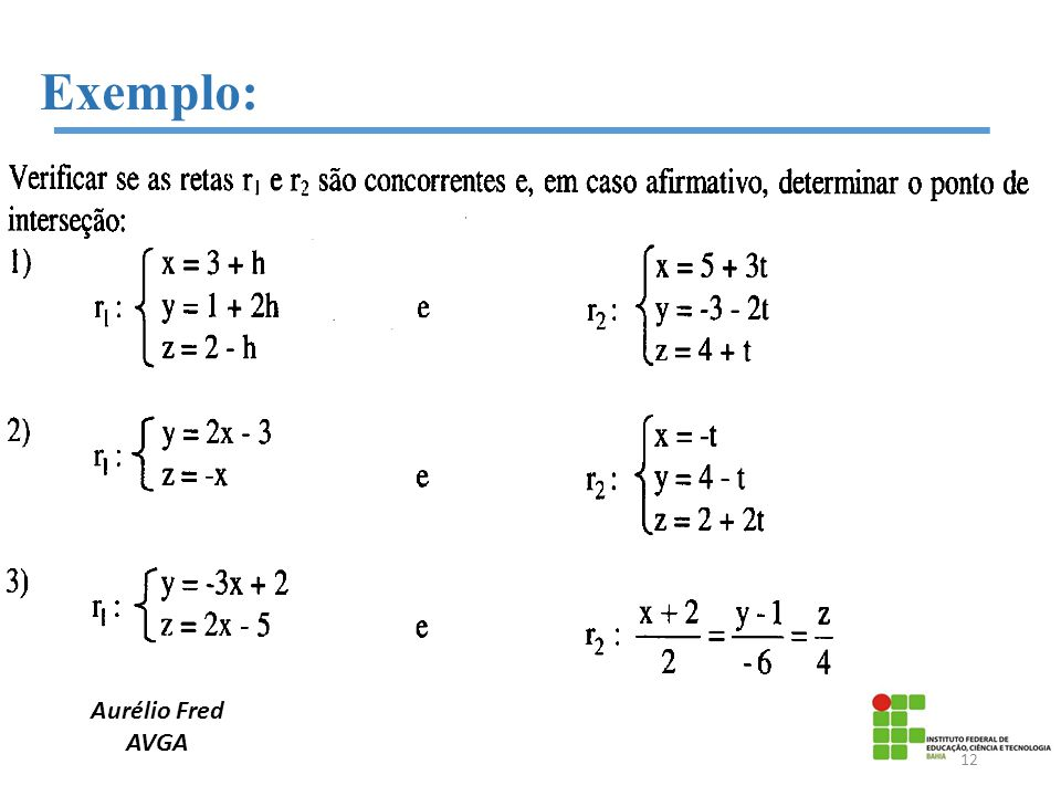 Exemplo: Aurélio Fred AVGA