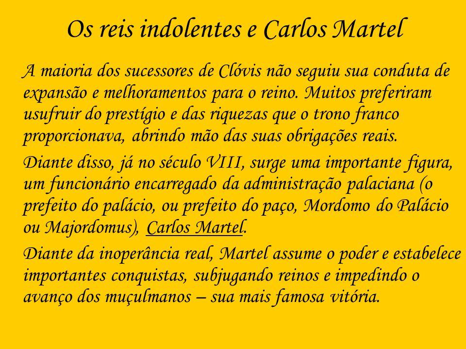 Os reis indolentes e Carlos Martel