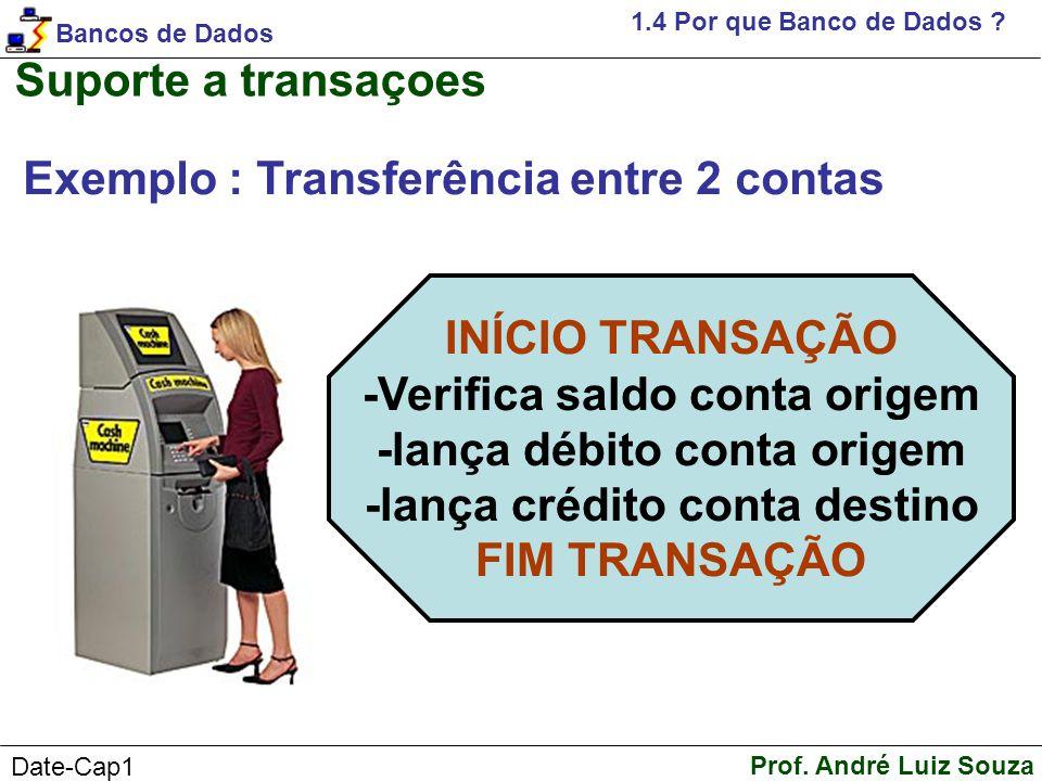 Exemplo : Transferência entre 2 contas