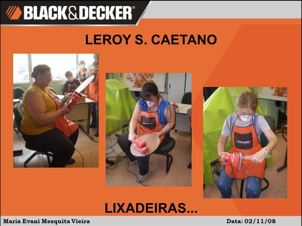 LEROY S. CAETANO LIXADEIRAS...