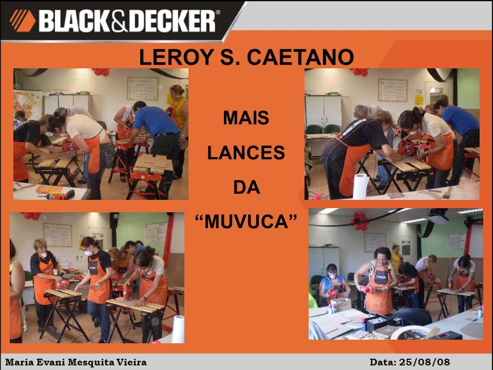 LEROY S. CAETANO MAIS LANCES DA MUVUCA