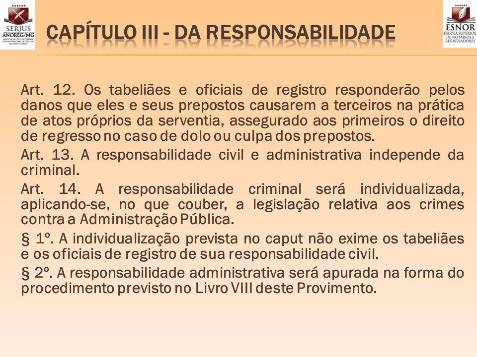 CAPÍTULO III - DA RESPONSABILIDADE