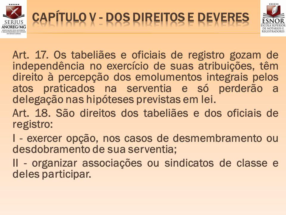 CAPÍTULO V - DOS DIREITOS E DEVERES