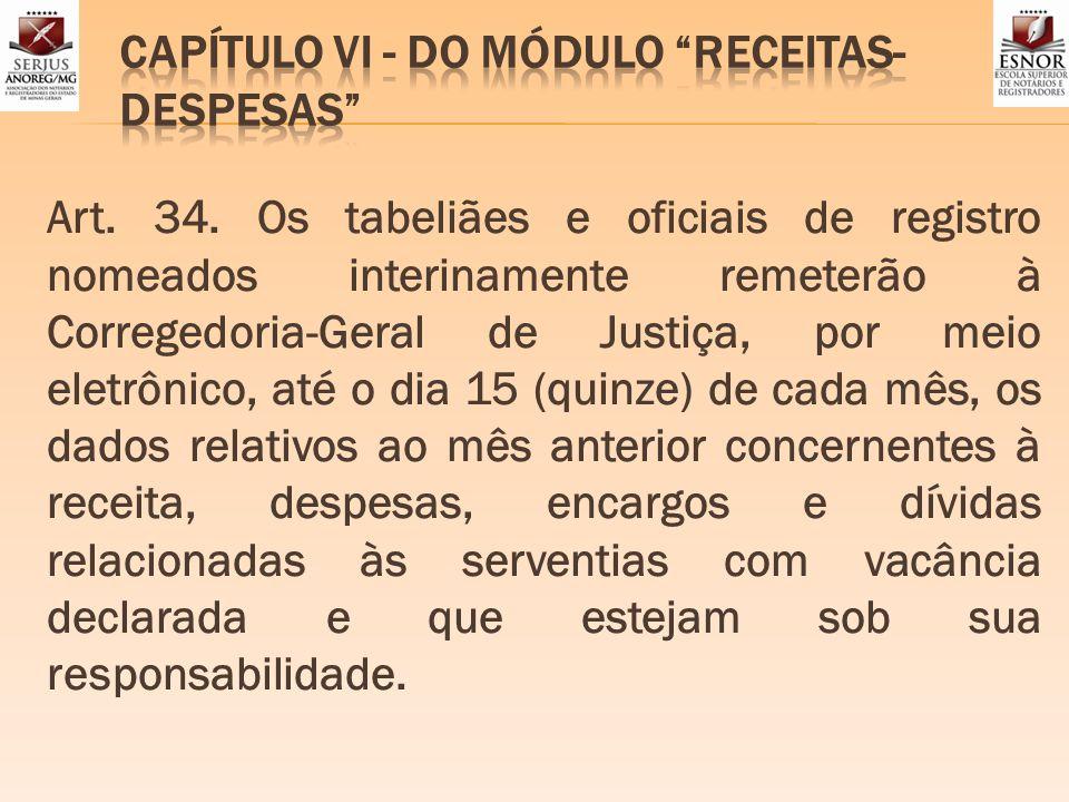 CAPÍTULO VI - DO MÓDULO RECEITAS-DESPESAS