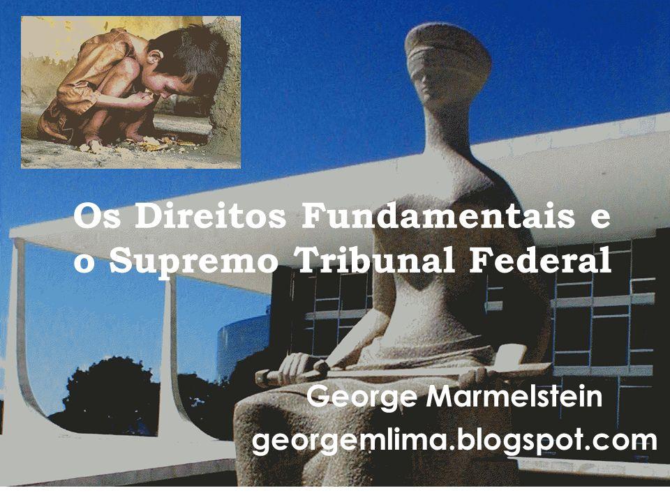 Os Direitos Fundamentais e o Supremo Tribunal Federal