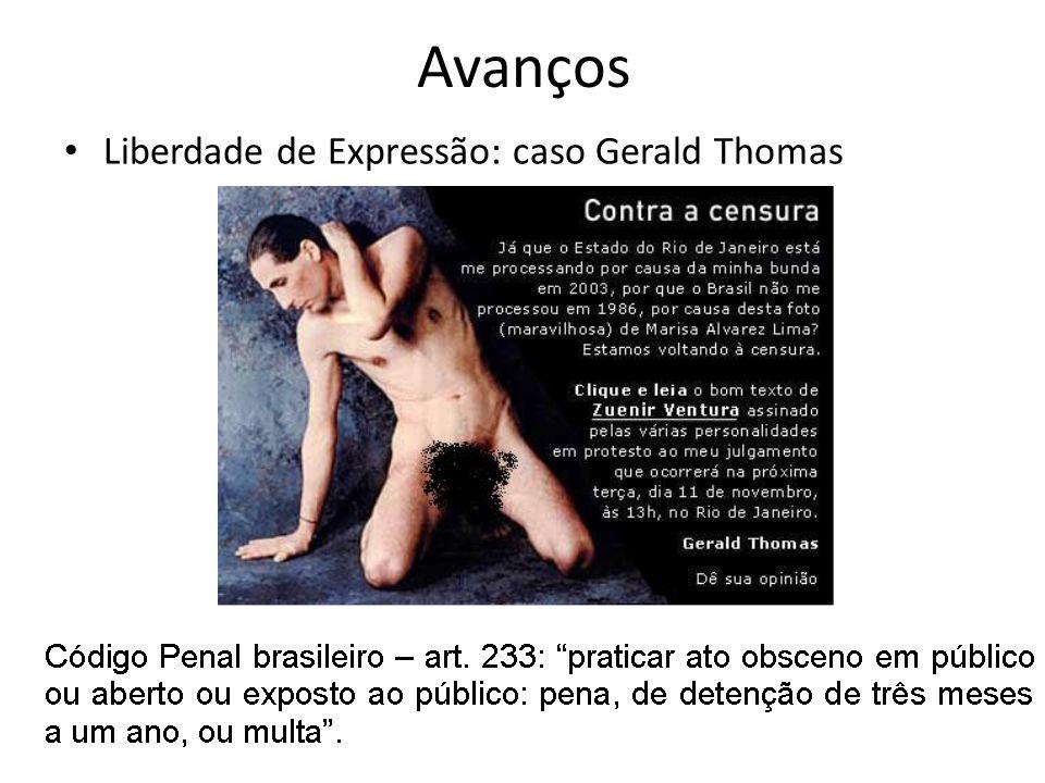 Avanços Liberdade de Expressão: caso Gerald Thomas