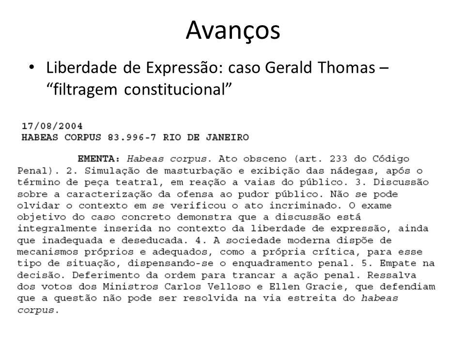 Avanços Liberdade de Expressão: caso Gerald Thomas – filtragem constitucional