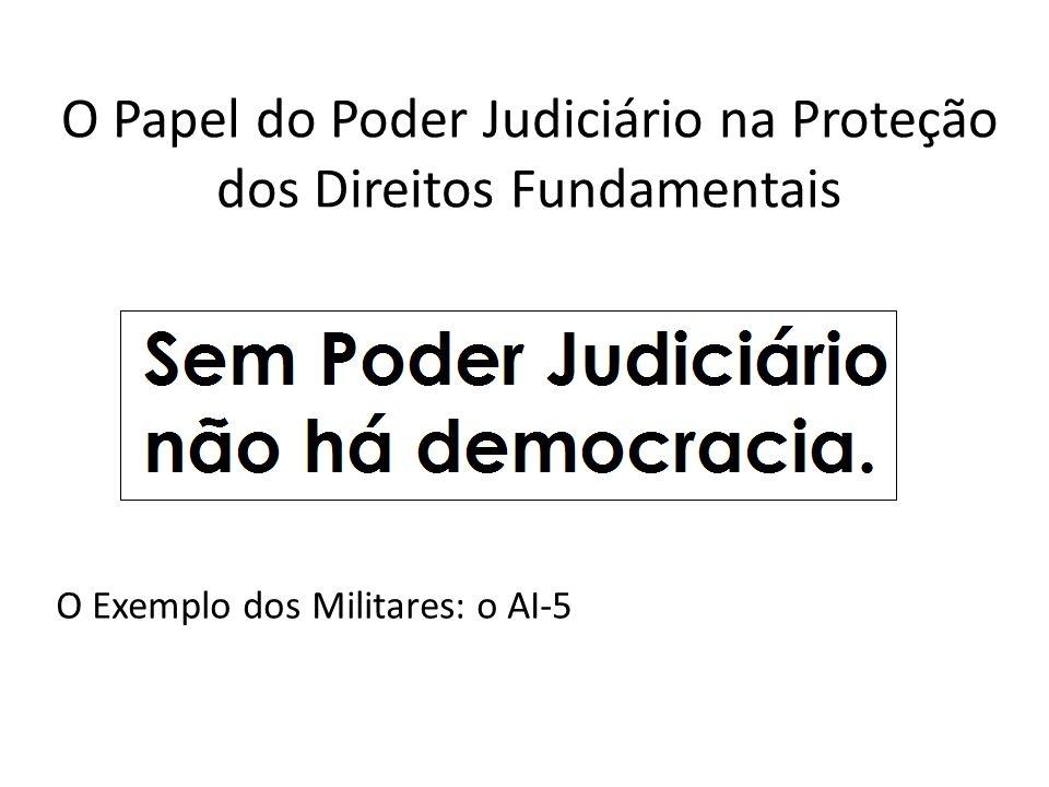 O Papel do Poder Judiciário na Proteção dos Direitos Fundamentais